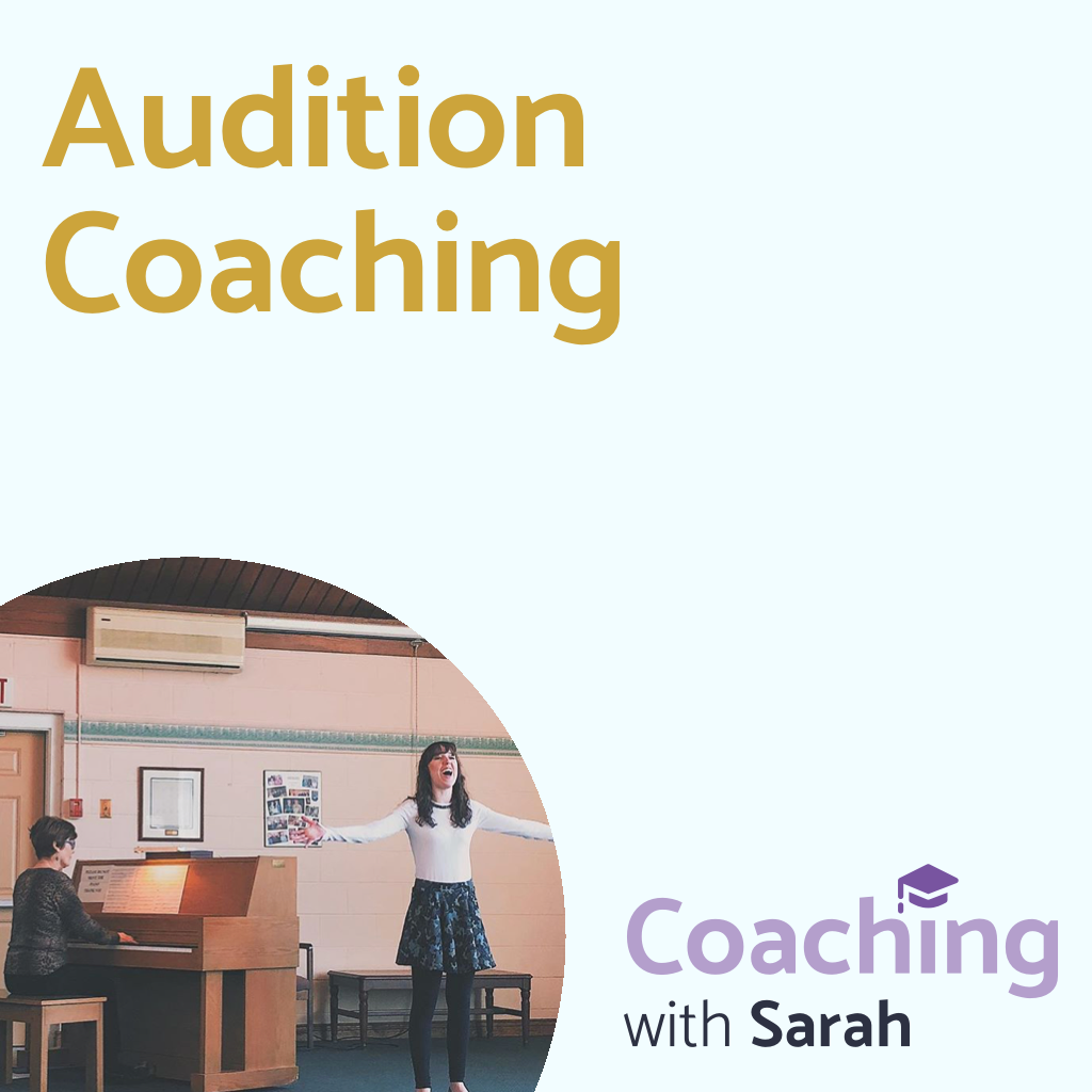 Audition Coaching with Sarah