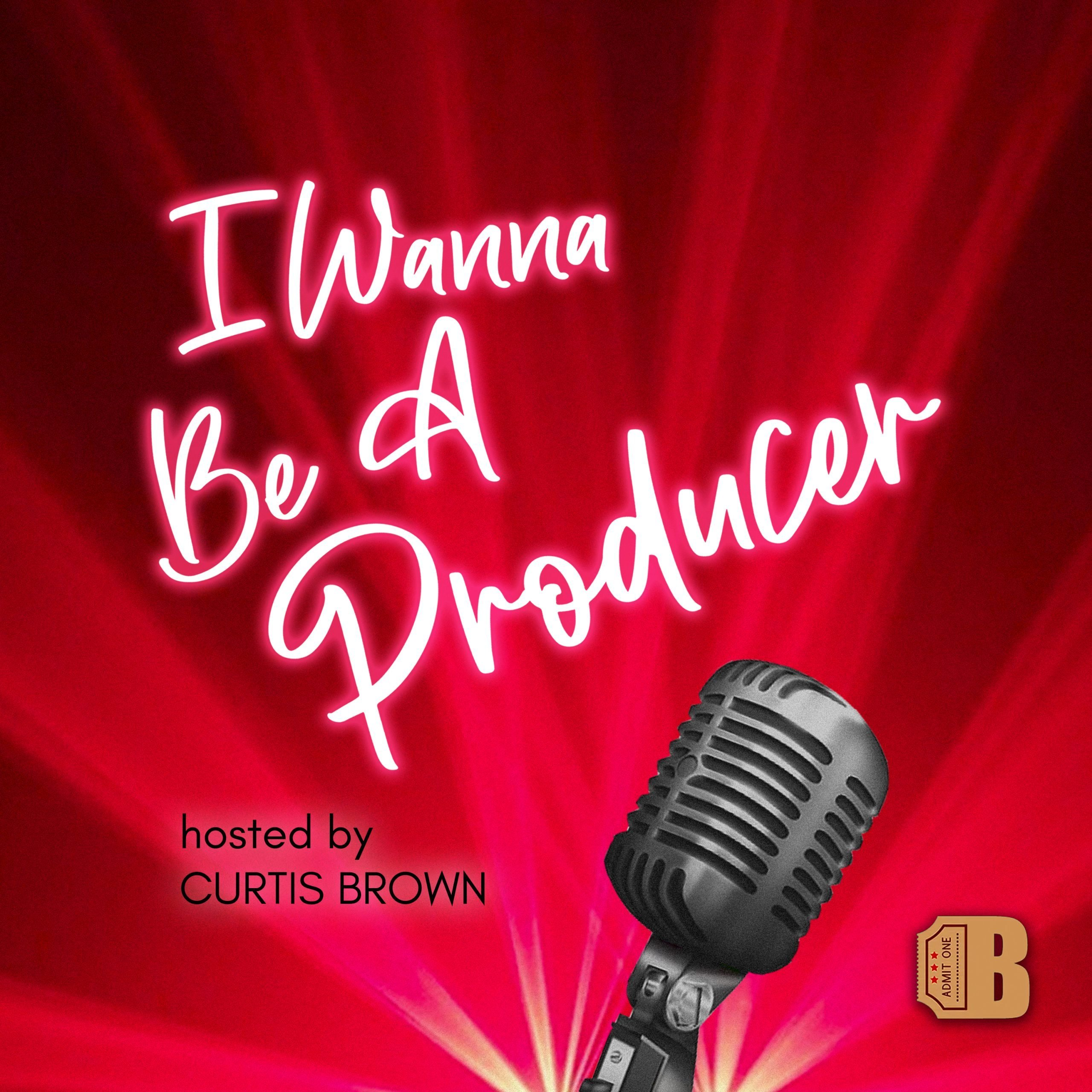 I Wanna Be A Producer Podcast